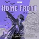 Home Front: The Complete BBC Radio Collection Volume 2 Audiobook