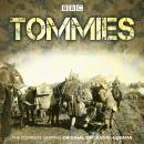 Tommies: The Complete BBC Radio Collection Audiobook
