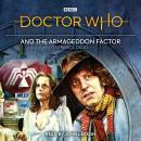 Doctor Who and the Armageddon Factor: Fourth Doctor novelisation Audiobook