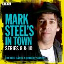 Mark Steel's in Town: Series 9 & 10: The BBC Radio 4 Comedy Series Audiobook