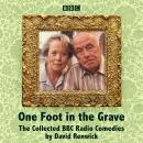 One Foot in the Grave: The Collected BBC Radio Comedies Audiobook