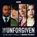 The Unforgiven: The BBC Radio 4 Prequel to Waking the Dead Audiobook