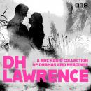DH Lawrence: A BBC Radio Collection Audiobook