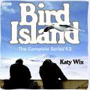 Bird Island: The Complete Series 1-2 Audiobook