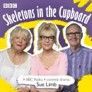 Skeletons in the Cupboard: A BBC Radio 4 Comedy Drama Audiobook