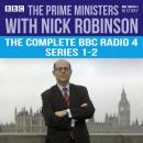 Prime Ministers with Nick Robinson: The Complete BBC Radio 4 Series 1-2, Nick Robinson