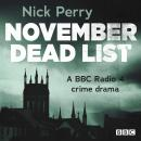 November Dead List: A Full-Cast Crime Drama: The Complete Series 1 and 2 Audiobook