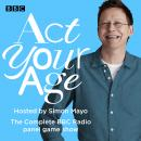 Act Your Age: The Complete BBC Radio panel game show, BBC Audio