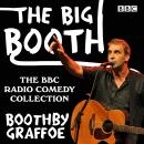 The Big Booth: The BBC Radio comedy collection Audiobook