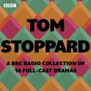 Tom Stoppard: A BBC Radio Collection: 14 full-cast productions Audiobook