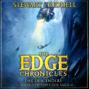The Edge Chronicles 13: The Descenders: Third Book of Cade Audiobook