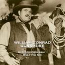 Gunsmoke - Volume 1 - Audition Program & Billy the Kid Audiobook