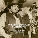 Gunsmoke - Volume 9 - Home Surgery & Drop Dead Audiobook
