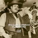 Gunsmoke - Volume 10 - The Railroad & Cain Audiobook