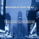 Broadway Is My Beat - Volume 5 - The Sgt Gordon Ellis Murder Case & The Eugene Bullock Murder Case Audiobook