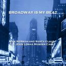 Broadway Is My Beat - Volume 8 - Nick Norman and Santa Claus & The John Lomax Murder Case Audiobook