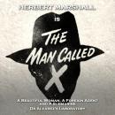 The Man Called X - Volume 4 Audiobook