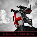 St Georges Day - A Holiday in Verse Audiobook