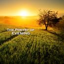 The Poetry of Evenings Audiobook