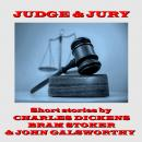 Judge and Jury - A Short Story Collection Audiobook