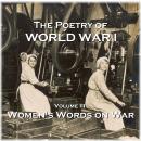 The Poetry of World War I - Volume III - Women's Word on War Audiobook