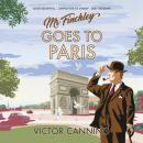 Mr Finchley Goes to Paris Audiobook