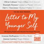 The Letter To My Younger Self: The Big Issue Presents... 100 Inspiring People on the Moments That Sh Audiobook
