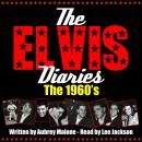The Elvis Diaries - The 1960's, Aubrey Malone