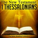The New Testament: 1 Thessalonians, Traditional