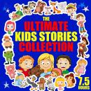 Ultimate Kids Stories Collection - 7.5 Hours, Roger Wade, Traditional