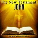 The New Testament: John, Traditional