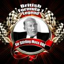 British Formula 1 Legend: Sir Stirling Moss OBE, Mike Rutherford, Sir Stirling Moss Obe