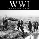 WWI: The War to End all War, Part I, Liam Dale