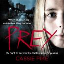 Prey: My Fight to Survive the Halifax Grooming Gang Audiobook