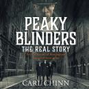 Peaky Blinders: The Real Story: The new true history of Birmingham's most notorious gangs Audiobook