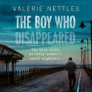 The Boy Who Disappeared Audiobook