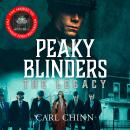 Peaky Blinders: The Legacy - The real story of Britain's most notorious 1920s gangs: The follow-up t Audiobook