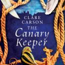 The Canary Keeper Audiobook