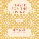 A Prayer For The Living Audiobook