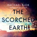 Scorched Earth, Rachael Blok