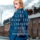 Girl from the Corner Shop, Alrene Hughes