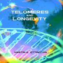 Telomeres and Longevity Audiobook