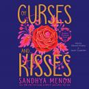 Of Curses and Kisses, Sandhya Menon
