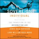 The Sovereign Individual: Mastering the Transition to the Information Age Audiobook