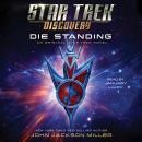 Star Trek: Discovery: Die Standing Audiobook
