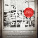 Bookshop in Berlin: The Rediscovered Memoir of One Woman's Harrowing Escape from the Nazis, Françoise Frenkel