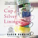 A Cup of Silver Linings Audiobook