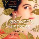 Bronte's Mistress: A Novel Audiobook
