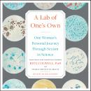 Lab of One's Own: One Woman's Personal Journey Through Sexism in Science, Rita Colwell, Sharon Bertsch Mcgrayne