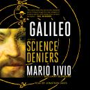 Galileo: And the Science Deniers Audiobook